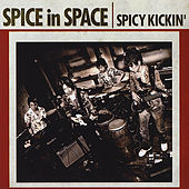 Spice in Space by Spicy Kickin'