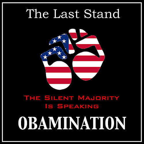 Obamination - Single by Last Stand