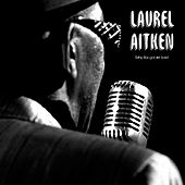 Baby (You Got Me Loving) by Laurel Aitken