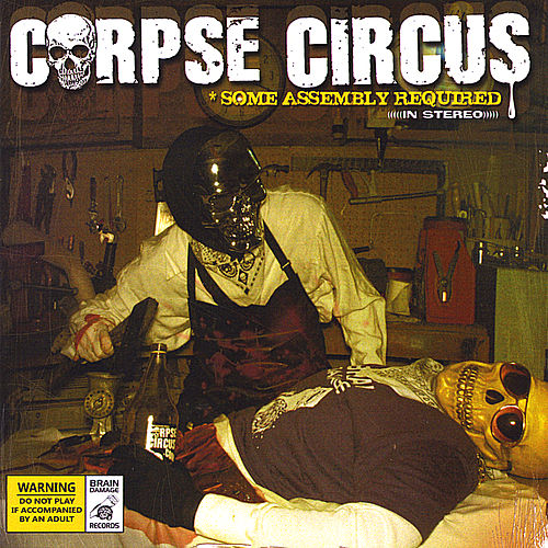 Some Assembly Required by Corpse Circus