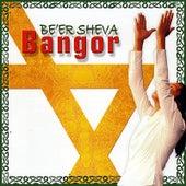 Bangor by Be'er Sheva