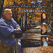 Lookin' Down the Road by Lynn Beckman