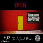 Feel Good Music by L.B.