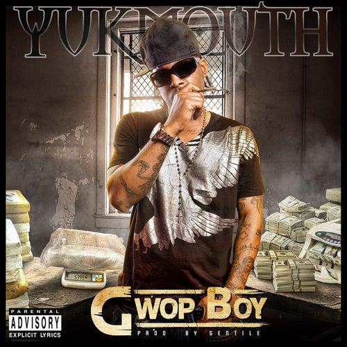 Gwop Boy - Single by Yukmouth