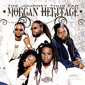 The Journey Thus Far by Morgan Heritage