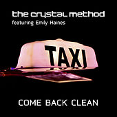 Come Back Clean EP by The Crystal Method
