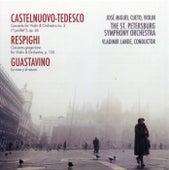 Castelnuovo-Tedesco, Respighi, Guastavino by José Cueto