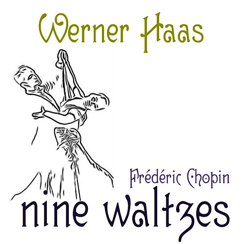 Chopin: Nine Waltzes by Werner Haas