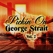 Pickin' On George Strait Vol. 2 by Pickin' On