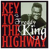 Key to the Highway by Freddie King