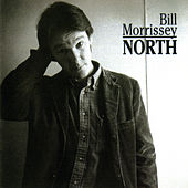 North by Bill Morrissey