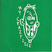 My Crazy Life [1994] by DFL