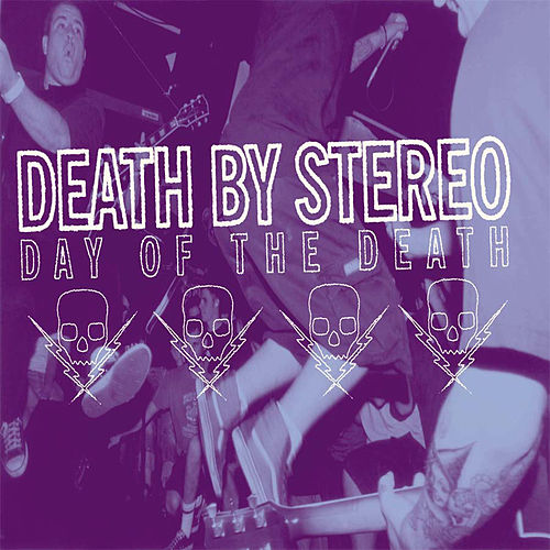 Day Of The Death by Death By Stereo