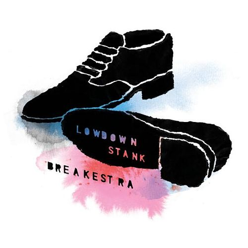 Lowdown Stank pt.1 & 2 by Breakestra