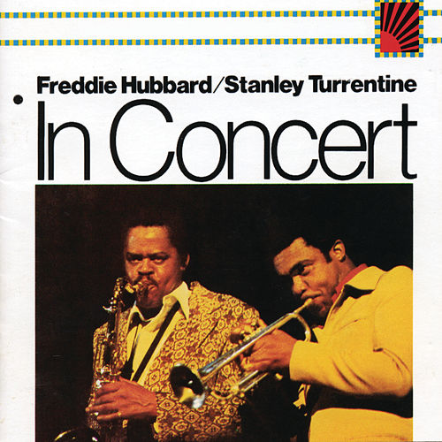 In Concert:  Volume 1 & 2 by Stanley Turrentine