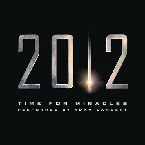 Time For Miracles by Adam Lambert