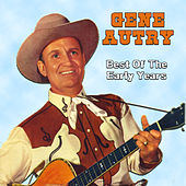 The Best Of The Early Years by Gene Autry