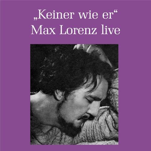 Max Lorenz - Keiner war wie er by Max Lorenz