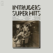 Super Hits by The Intruders