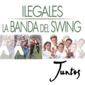 Juntos by Ilegales