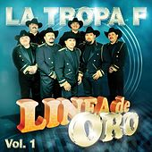 Linea De Oro Vol. 1 by La Tropa F