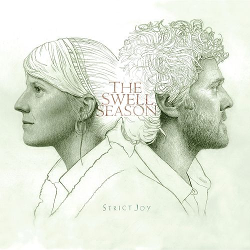 Strict Joy by The Swell Season