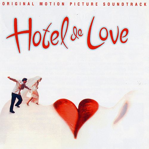 Hotel de Love by Various Artists