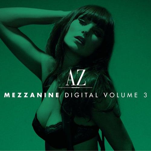 AZ Mezzanine Digital Volume 3 by Various Artists
