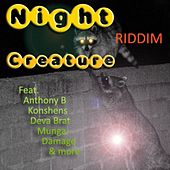 Night Creature Riddim by Various Artists