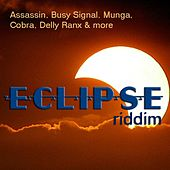 Eclipse Riddim by Various Artists