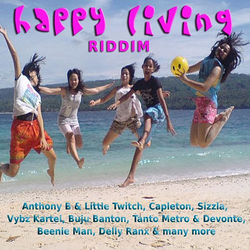 Happy Living Riddim by Various Artists