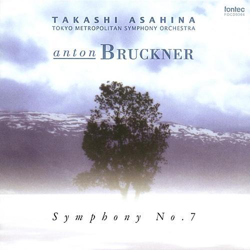 Bruckner: Symphony No.7 <Haas Edition> [Rec.: 1997] by Takashi Asahina