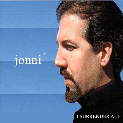 I Surrender All by Jonni Glaser