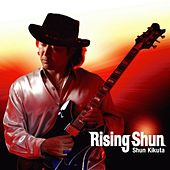Rising Shun by Shun Kikuta