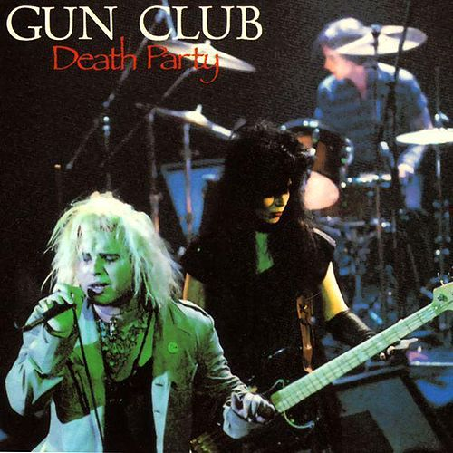 Death Party by The Gun Club