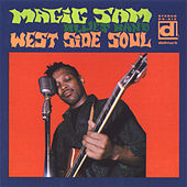 West Side Soul by Magic Sam