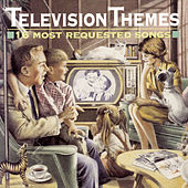 Television Themes: 16 Most Requested Songs by