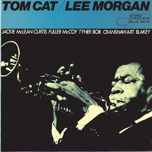 Tom Cat by Lee Morgan