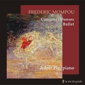 Mompou: Cançons i danses, Ballet by Adolf Pla