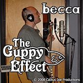 Becca by Guppy Effect
