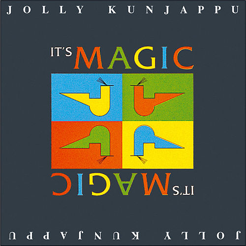 I'ts Magic by Jolly Kunjappu