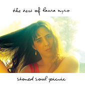 Stoned Soul Picnic: The Best Of Laura Nyro by Laura Nyro