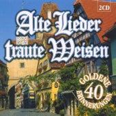 Alte Lieder traute Weisen by Various Artists