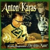 Der Dritte Mann (50 Jahre Kinopremiere) by Anton Karas