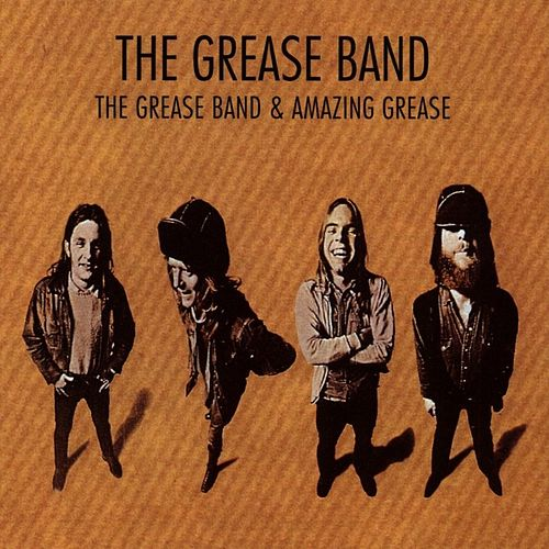 Grease Band & Amazing Grease by Grease Band