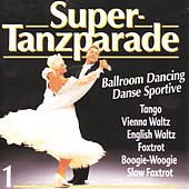 Super-Tanzparade 1 by Various Artists