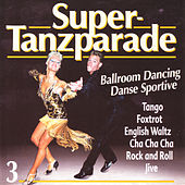 Super-Tanzparade 3 by Various Artists
