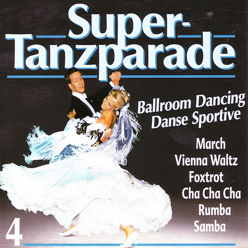 Super-Tanzparade 4 by Various Artists