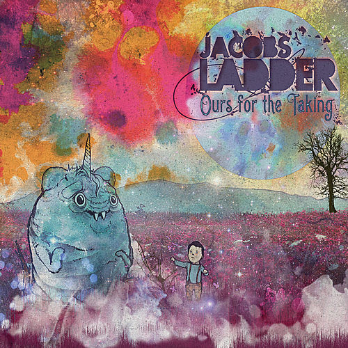 Ours For The Taking by Jacobs Ladder