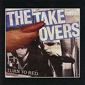Turn to Red by The Takeovers